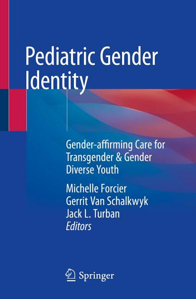 Pediatric Gender Identity