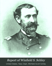 Report of Winfield S. Schley, Commander, U.S. Navy, Commanding Greely Relief Expedition of 1884