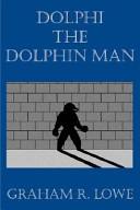 Dolphi the Dolphin Man