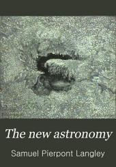 The New Astronomy