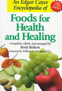 An Edgar Cayce Encyclopedia of Foods for Health and Healing PDF