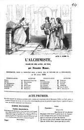 L' Alchimiste: Drame en cinq actes, en vers