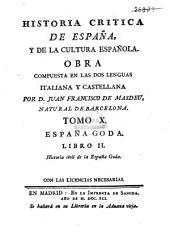 Historia crítica de España y de la cultura Española, compuesta en italiano y en español: Volumen 10