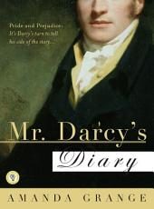 Mr. Darcy's Diary: A Novel