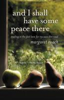And I Shall Have Some Peace There PDF