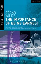 The Importance of Being Earnest: Revised Edition, Edition 2