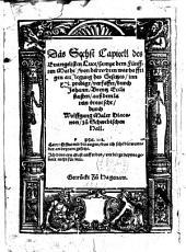 Das Sechst Capitell des Euangelisten Luce, sampt dem Fünfften Mathei, von der rechten warhafftigen außlegung des Gesetzes: inn xxi predigt