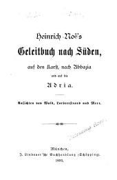 Geleitbuch nach Süden, auf den Karst, nach Abbazia und auf die Adria: Ansichten von Wald, Lorbeerstrand und Meer