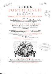 Liber pontificalis seu De gestis Romanorum Pontificum ...