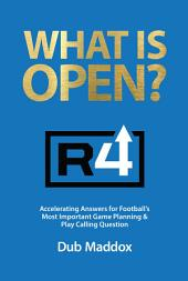 What Is Open?: Accelerating Answers for Football's Most Important Game & Play Calling Question