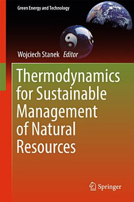 Thermodynamics for Sustainable Management of Natural Resources