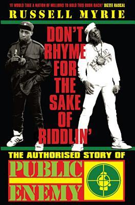 Don t Rhyme For The Sake of Riddlin