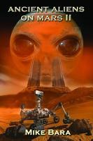 Ancient Aliens on Mars II PDF