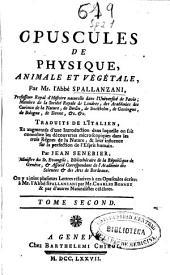 Opuscules de physique animale et végétale
