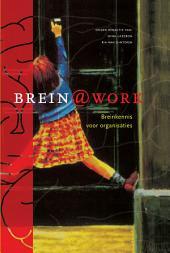 Brein@work: Wetenschap en toepassing van breinkennis