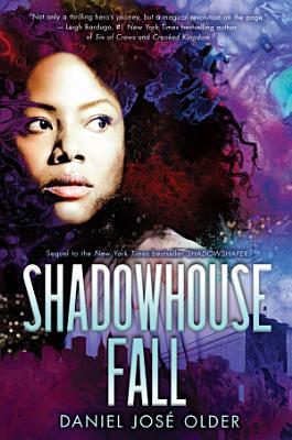Shadowhouse Fall  The Shadowshaper Cypher  Book 2