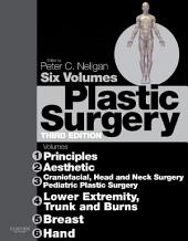 Plastic Surgery E-Book: 6 - Volume Set: Expert Consult - Online, Edition 3