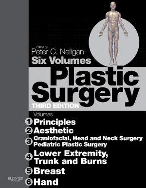 Plastic Surgery E Book  6   Volume Set PDF