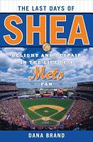 The Last Days of Shea PDF
