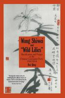 Wang Shiwei and Wild Lilies  Rectification and Purges in the Chinese Communist Party 1942 1944 PDF