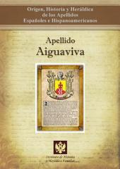 Apellido Aiguaviva: Origen, Historia y heráldica de los Apellidos Españoles e Hispanoamericanos