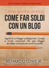 Come gestire un blog, Come far soldi con un blog.