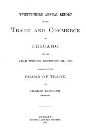 Annual Report of the Trade and Commerce of Chicago: Volume 23