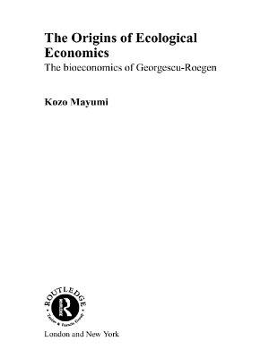 The Origins of Ecological Economics