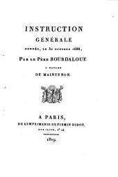 Instruction générale donnée le 30 octobre 1688... à Mme de Maintenon