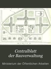 Centralblatt der Bauverwaltung: Band 20
