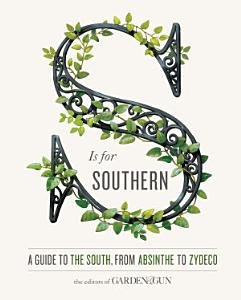 S Is for Southern