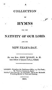 A Collection of Hymns for the Nativity of Our Lord and for New Year's Day