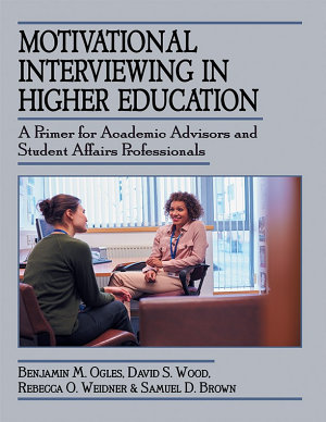 Motivational Interviewing in Higher Education