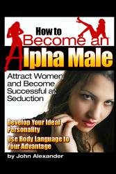 How To Become An Alpha Male Book PDF