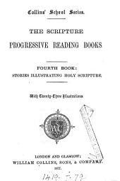 The Scripture progressive reading books [ed. by J. Ridgway].