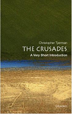 The Crusades  A Very Short Introduction PDF