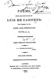 Poems from the Portuguese of Luis de Camoens: with ... notes ... by Lord Viscount Strangford ... The sixth edition