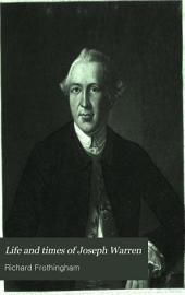 Life and Times of Joseph Warren