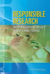 Responsible Research with Biological Select Agents and Toxins
