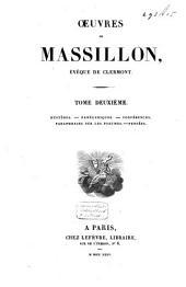 Œuvres de Massillon, Évêque de Clermont: Mystères. Panégyriques. Conférences. Paraphrases sur les Psaumes. Pensées