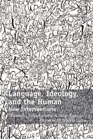 Language  Ideology  and the Human