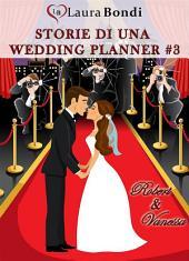 Storie di una wedding planner #3 - Robert & Vanessa