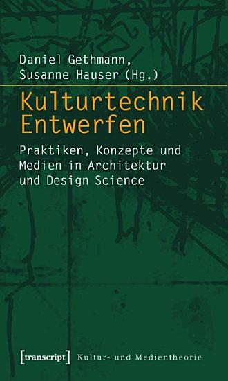 Kulturtechnik Entwerfen PDF