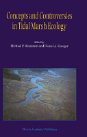 Concepts and Controversies in Tidal Marsh Ecology PDF