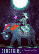 Beastgirl and Other Origin Myths