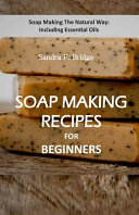 Soap Making Recipes for Beginners