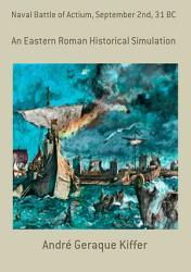 Naval Battle Of Actium  September 2nd  31 Bc PDF
