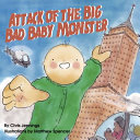 Attack of the Big Bad Baby Monster PDF