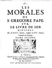 Les Morales ... sur le livre de Job: Volume2