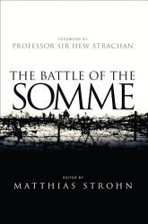 The Battle Of The Somme Book PDF